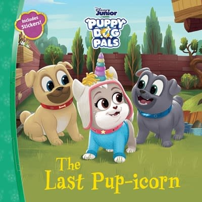 Disney Press Disney Puppy Dog Pals The Last Pup-icorn
