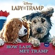 Disney Press Disney Lady and the Tramp: How Lady Met the Tramp