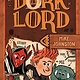 G.P. Putnam's Sons Books for Young Readers Confessions of a Dork Lord