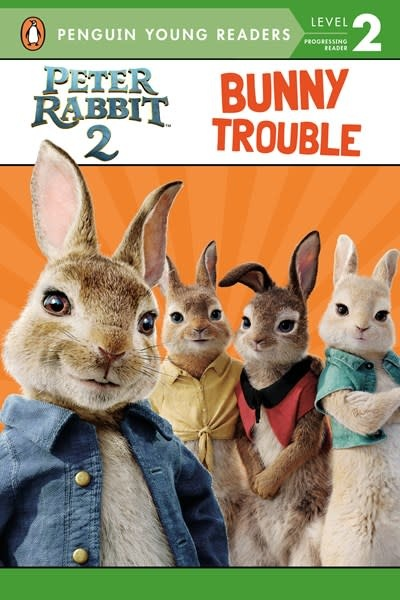 Penguin Young Readers Peter Rabbit 2, Bunny Trouble