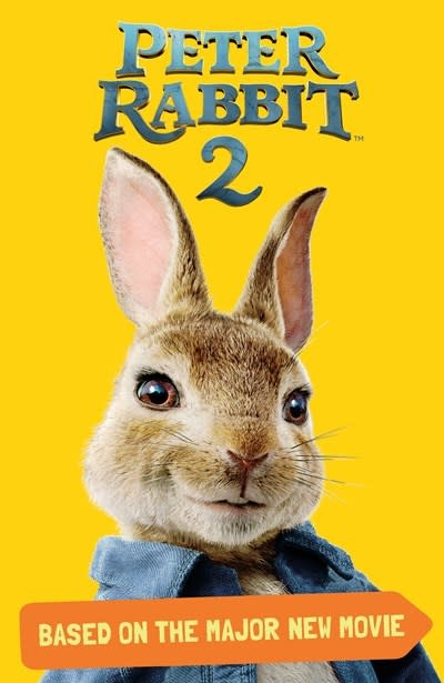 Warne Peter Rabbit 2, Based on the Major New Movie (Chapter Book)