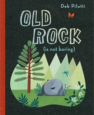 G.P. Putnam's Sons Books for Young Readers Old Rock (is not boring)