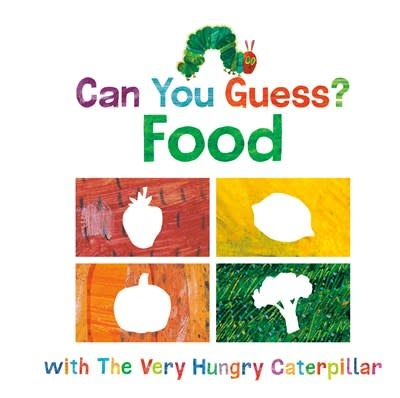 World of Eric Carle Can You Guess?: Food with The Very Hungry Caterpillar