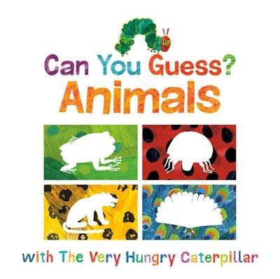 World of Eric Carle Can You Guess?: Animals with The Very Hungry Caterpillar