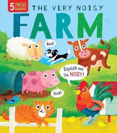 Silver Dolphin Books The Very Noisy Farm