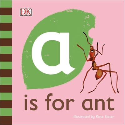 DK Children A is for Ant