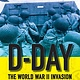 Scholastic Nonfiction D-Day: The World War II Invasion that Changed History (Scholastic Focus)
