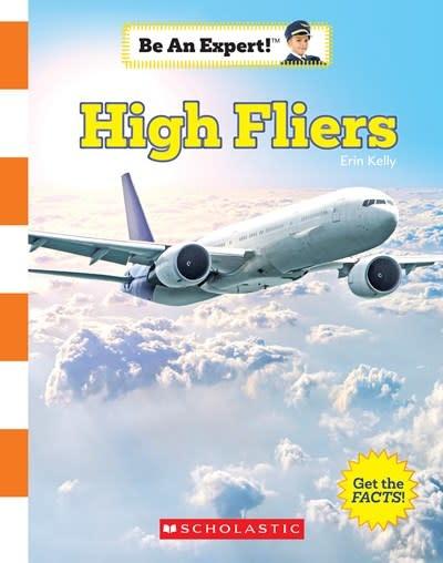 Children's Press High Fliers (Be an Expert!)