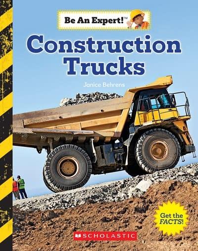 Children's Press Construction Trucks (Be an Expert!)