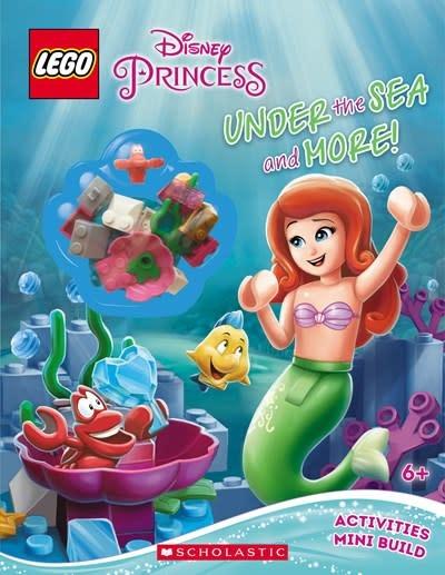 Scholastic Inc. Under the Sea and More! (LEGO Disney Princess: Activity Book with Minibuild)