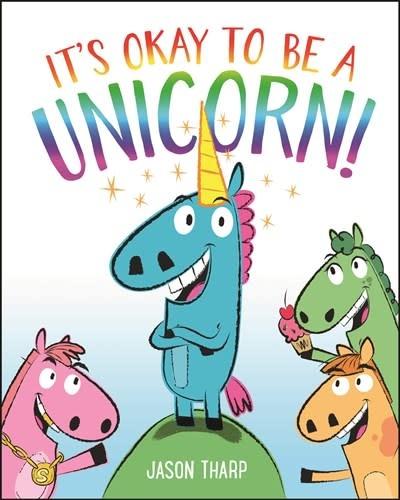 Imprint It's Okay to Be a Unicorn!