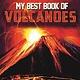 Kingfisher My Best Book of Volcanoes