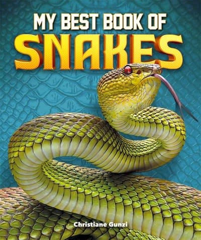 Kingfisher My Best Book of Snakes