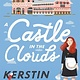 Henry Holt and Co. (BYR) A Castle in the Clouds