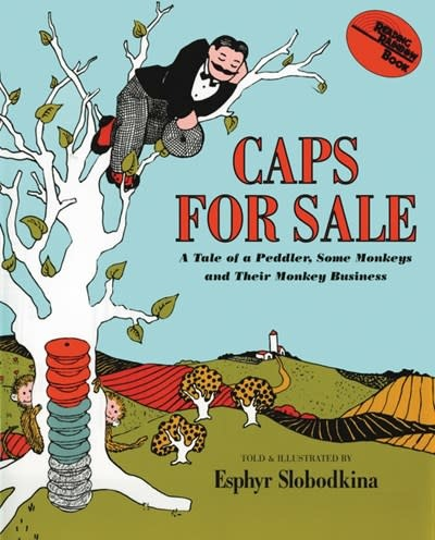Caps for Sale 01 Tale of A Peddler, Some Monkeys...