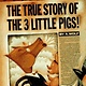 Viking Books for Young Readers The True Story of the Three Little Pigs