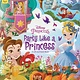 Printers Row Disney Princess: Party Like a Princess