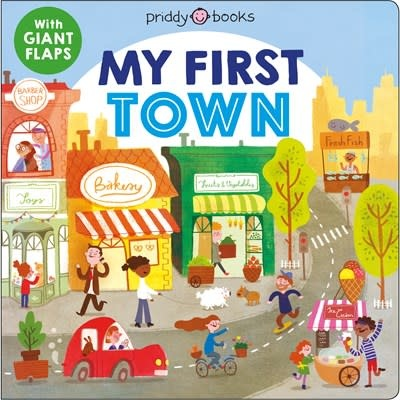 Priddy Books My First Places: My First Town