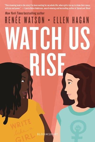 Bloomsbury YA Watch Us Rise