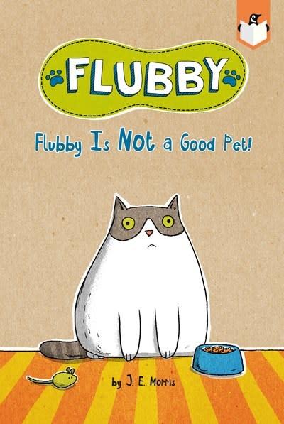 Penguin Workshop Flubby Is Not a Good Pet!