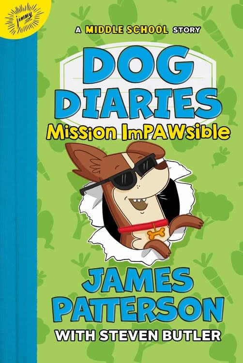 jimmy patterson Dog Diaries: Mission Impawsible