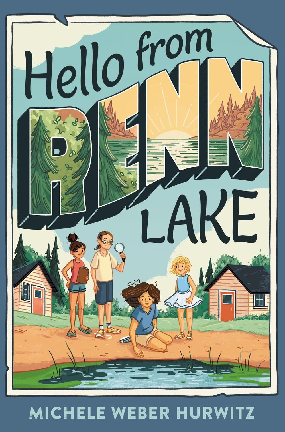 Wendy Lamb Books Hello from Renn Lake