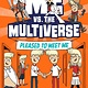 Random House Books for Young Readers Me vs. the Multiverse: Pleased to Meet Me