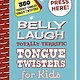 Sky Pony Belly Laugh Totally Terrific Tongue Twisters for Kids
