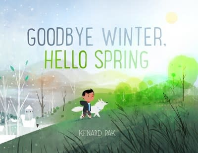 Henry Holt and Co. (BYR) Goodbye Winter, Hello Spring
