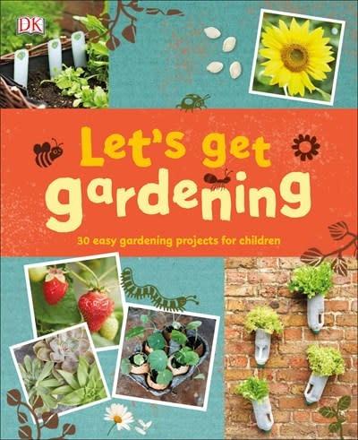 DK Children Let's Get Gardening