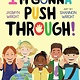 Atheneum Books for Young Readers I'm Gonna Push Through!