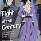 Calkins Creek Fight of the Century: Alice Paul Battles Woodrow Wilson for the Vote