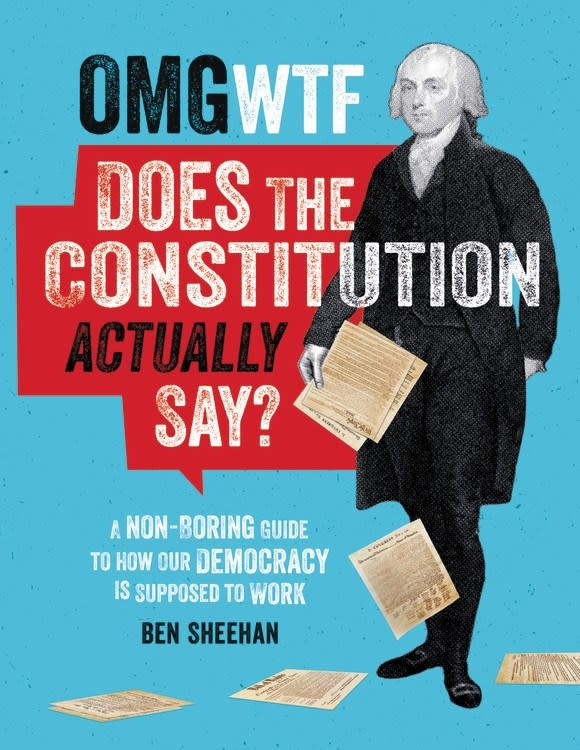 Black Dog & Leventhal OMG WTF Does the Constitution Actually Say?