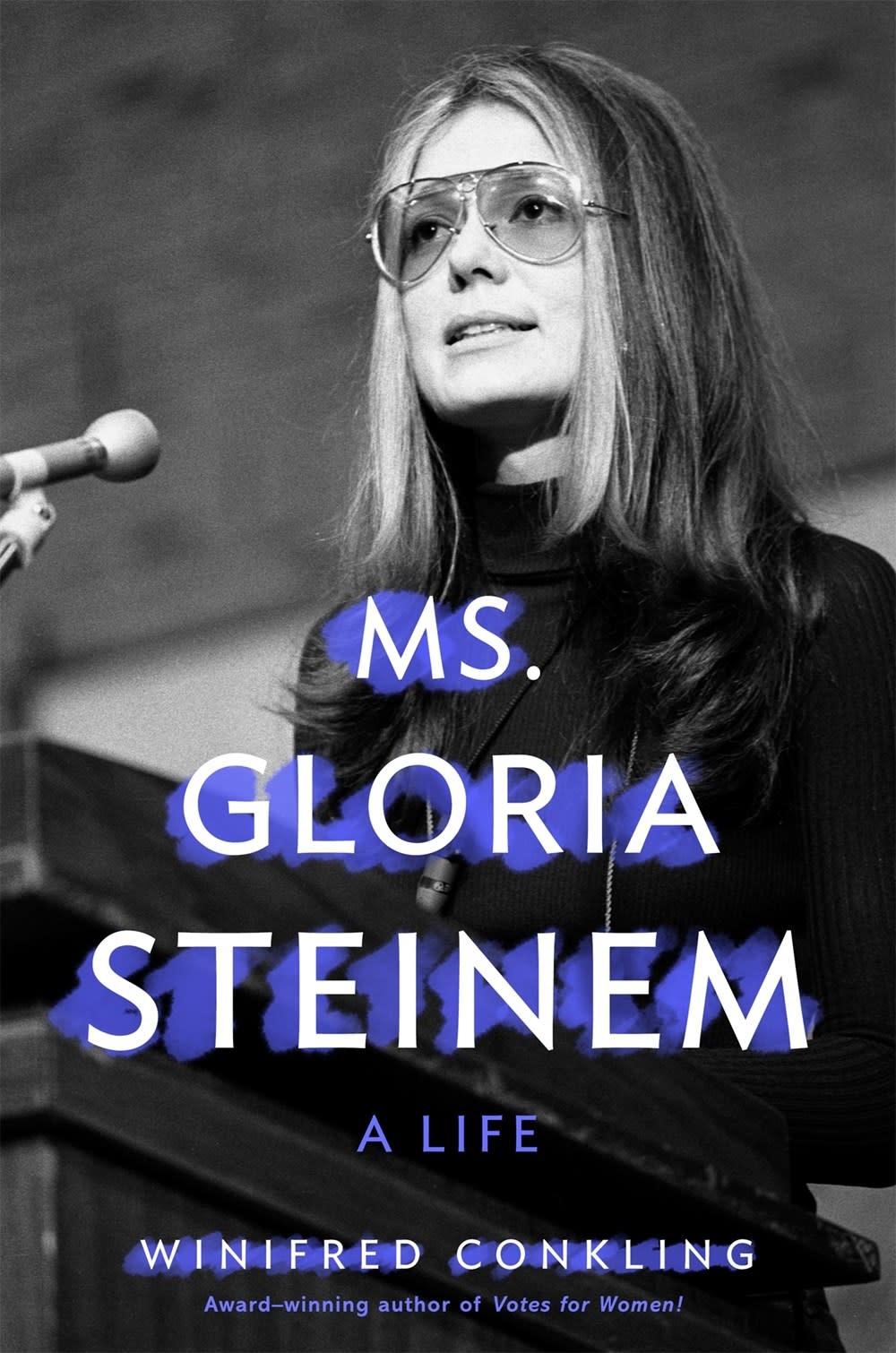 Feiwel & Friends Ms. Gloria Steinem: A Life