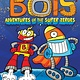 Little Simon Bots 07 Adventures of the Super Zeroes