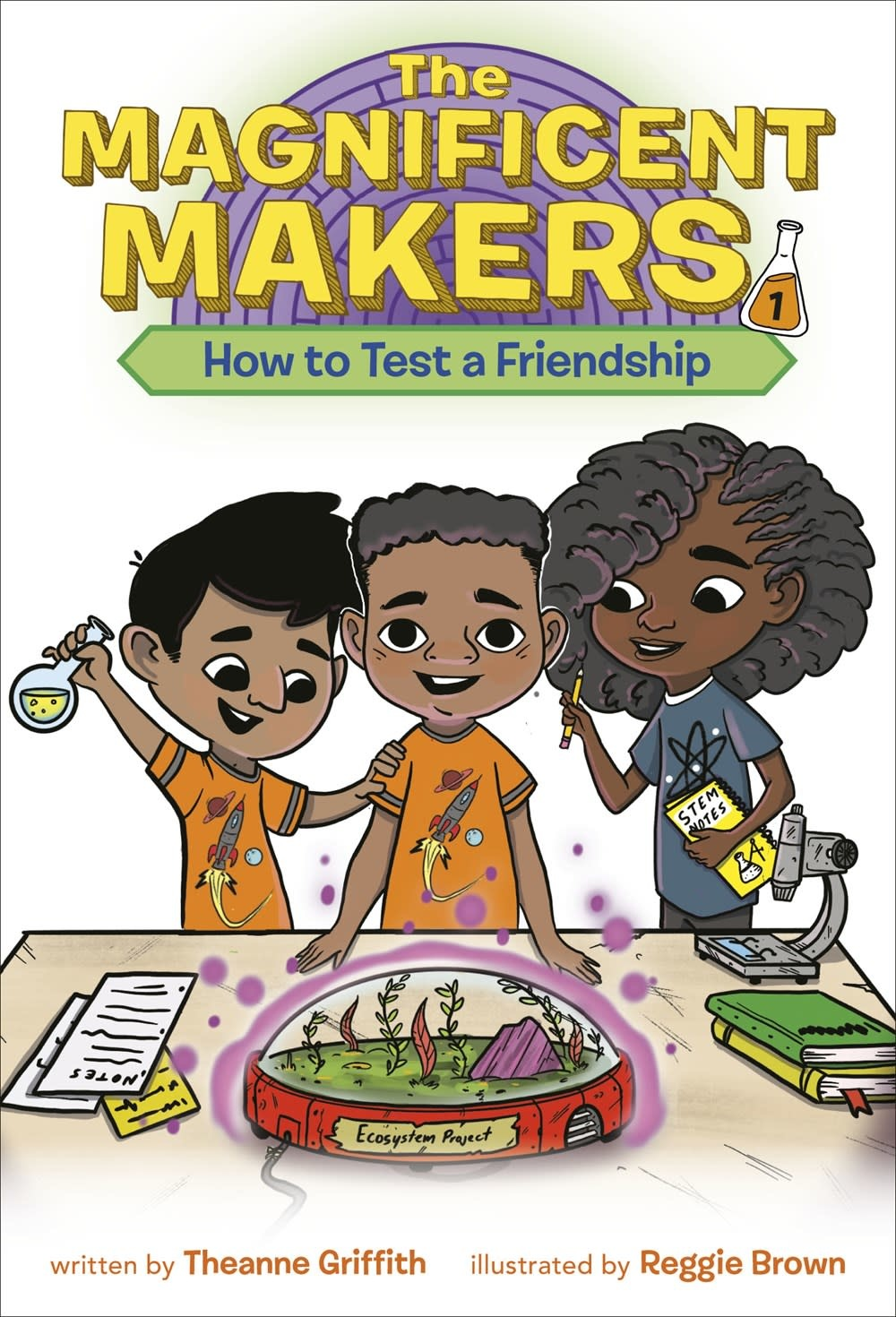 Random House Books for Young Readers Magnificent Makers 01 How to Test a Friendship