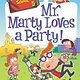 HarperCollins My Weirder-est School 05 Mr. Marty Loves a Party!