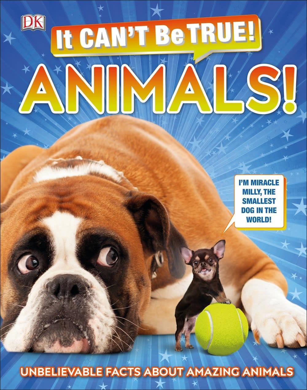 DK Children DK It Can't Be True!: Animals!