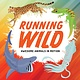 Annick Press Running Wild: Awesome Animals in Motion