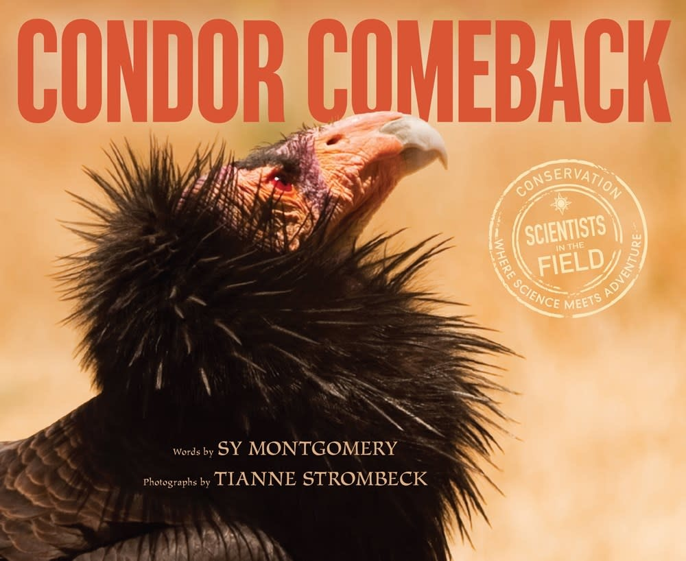HMH Books for Young Readers Scientists in the Field: Condor Comeback