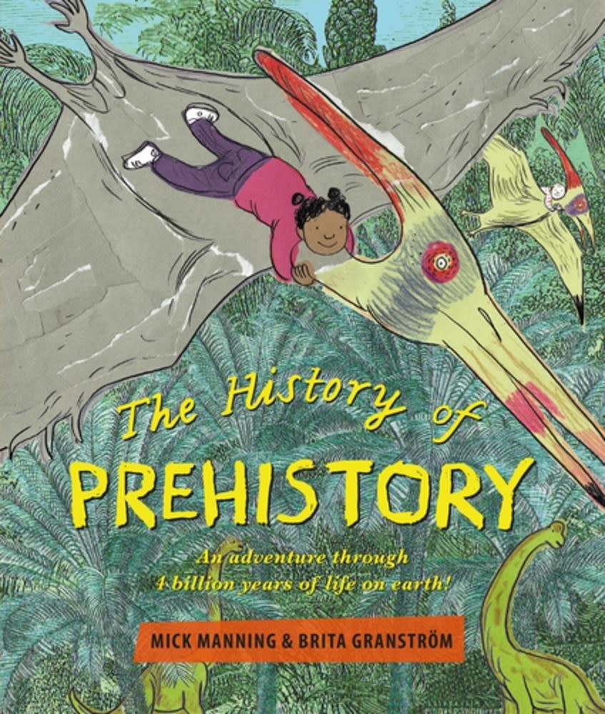 Otter-Barry Books The History of Prehistory: ...4 Billion Years of Life on Earth