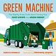 Henry Holt and Co. (BYR) Green Machine: ...About Turning Your Food Scraps into Green Energy