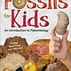 Adventure Publications Fossils for Kids: An Introduction to Paleontology
