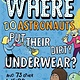 Nicholas Brealey NewScientist: Where Do Astronauts Put Their Dirty Underwear?