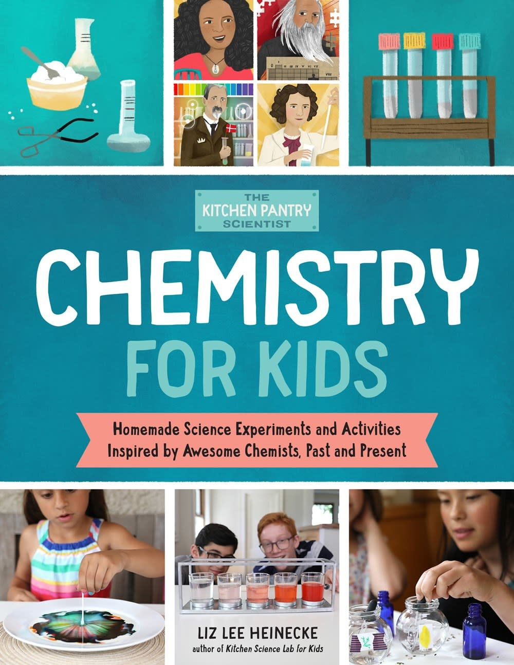 Quarry Books The Kitchen Pantry Scientist: Chemistry for Kids
