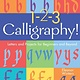 Sterling Children's Books 1-2-3 Calligraphy!
