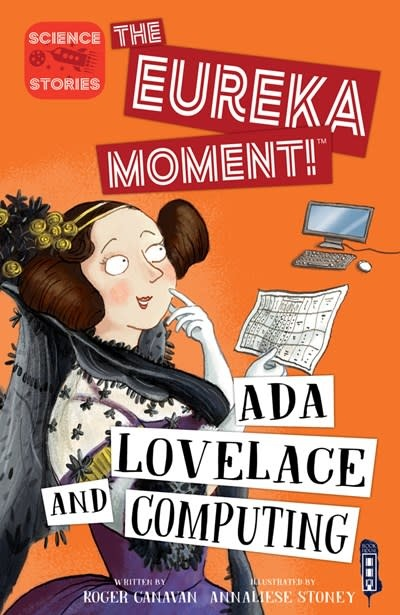 Book House The Eureka Moment: Ada Lovelace and Computing