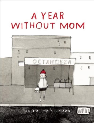 Groundwood Books A Year Without Mom
