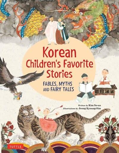Tuttle Publishing Korean Children's Favorite Stories: Fables, Myths, & Fairy Tales