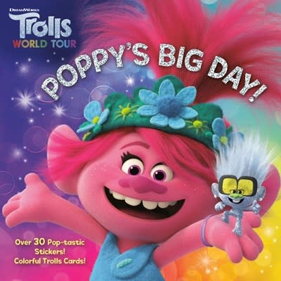 Random House Books for Young Readers DreamWorks Trolls World Tour: Poppy's Big Day!